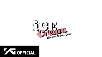 BLACKPINK - 'Ice Cream (with Selena Gomez)' M V TEASER