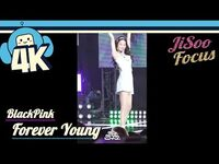 -4K & Focus Cam- Blackpink - Forever Young (Jisoo Focus) @Show! Music Core 20180804 블랙핑크 - 포에버 영