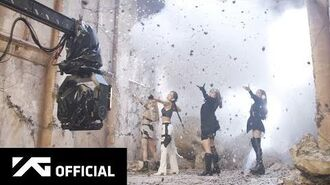 BLACKPINK - 'Kill This Love' M V MAKING FILM