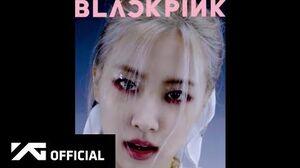 BLACKPINK - 'How You Like That' ROSÉ Concept Teaser Video