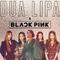 BLACKPINK & Dua Lipa Kiss and Make Up.png