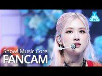 -예능연구소- 블랙핑크 로제 직캠 'Lovesick Girls' (BLACKPINK ROSÉ FanCam) @Show!MusicCore 201010