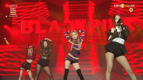 BLACKPINK - '불장난 (PLAYING WITH FIRE)' '붐바야 (BOOMBAYAH)' in 2017 Seoul Music Awards
