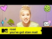 ROSÉ Reads Some Lovely Messages From Fans - You've Got Stan Mail - MTV Music