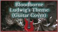 Bloodborne - Ludwig, the Holy Blade OST - Guitar Cover