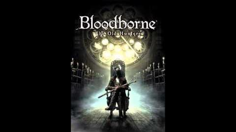 Bloodborne DLC OST - Ludwig, the Holy Blade