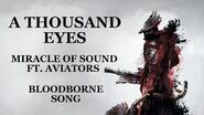 BLOODBORNE SONG - A Thousand Eyes by Miracle Of Sound ft