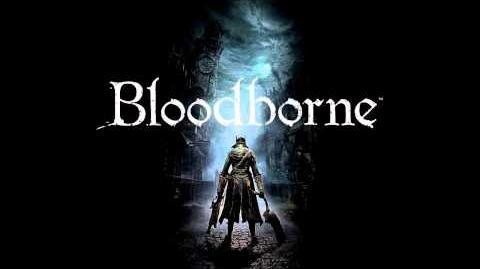 Bloodborne OST - Amygdala