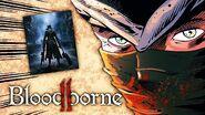 How to Bloodborne