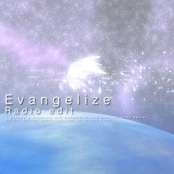 Evangelize (Radio Edit)