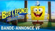 BOB L'ÉPONGE - LE FILM ÉPONGE EN EAUX TROUBLES - Bande-annonce VF Au cinéma le 29 juillet
