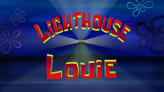 Lighthouse Louie