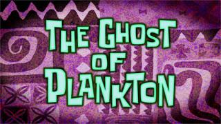 El Fantasma de Plankton