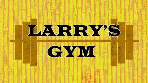 El Gimnasio de Larry