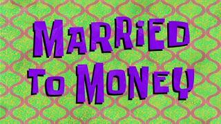 Casado con el Dinero