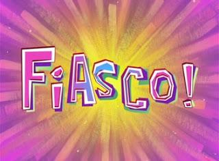¡Fiasco!