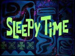 15a Sleepy Time.jpg