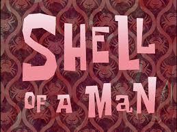 El Caparazón de un Hombre