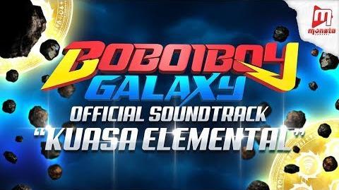 OFFICIAL ♪ BoBoiBoy Galaxy OST ♫ - Collection 1 Kuasa Elemental