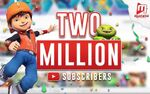 Monsta Two Millions Subscribers