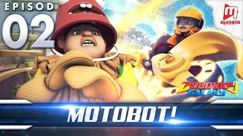 BoBoiBoy Galaxy EP02 Motobot! - (ENG Subtitle)
