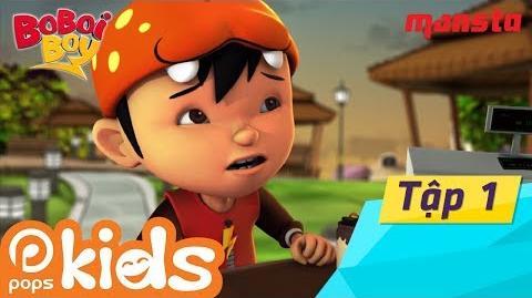 Boboiboy Tập 1 Anh Hùng Xuất Hiện - Phim Thiếu Nhi Hay Tiếng Việt Hoạt Hình POPS Kids