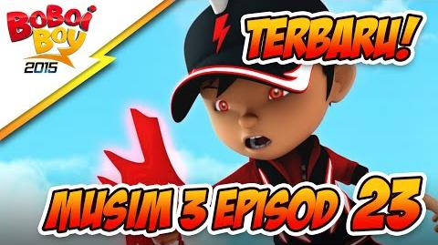 EPISOD TERBARU! BoBoiBoy Musim 3 Episod 23 Jagalah Bumi Bahagian 3