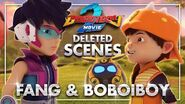 "BoBoiBoy Movie 2 DELETED SCENE Klip ""Fang & BoBoiBoy"""
