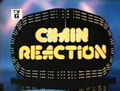 :Chain Reaction