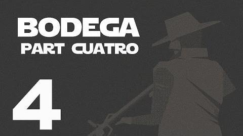 Bodega- Part Cuatro --4-