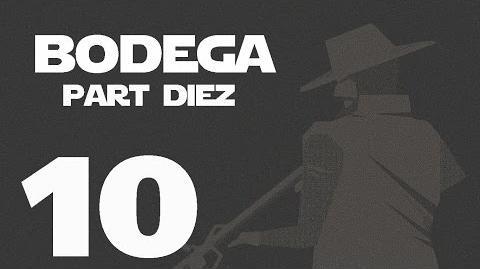 Bodega- Part Diez --10-