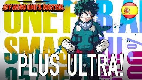 My Hero One's Justice - PS4 XB1 PC Switch - Plus Ultra! (Trailer español )