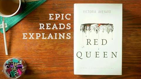 Epic Reads Explains Red Queen by Victoria Aveyard Book Trailer
