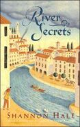River Secrets First Edition