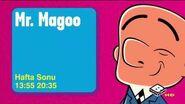 Mr. Magoo hafta sonu 13.55 20
