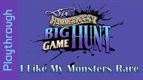 I Like My Monsters Rare