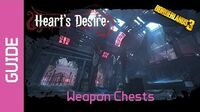 Heart's Desire Weapon Chests