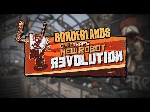 Borderlands_Claptrap's_New_Robot_Revolution_DLC_Trailer