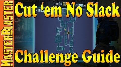 Borderlands 2 Cut 'em No Slack Location Challenge Guide