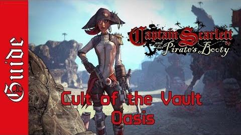 BL2 Oasis Cult of the Vault Guide