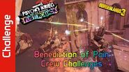 Benediction of Pain Crew Challenges