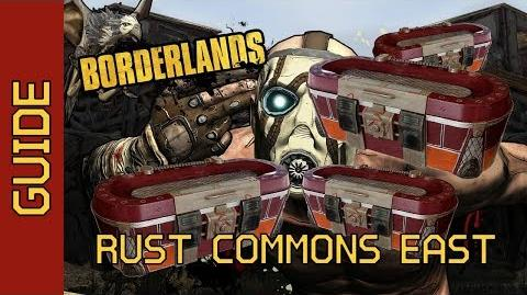 BL1 Rust Commons East Chests Complete Guide