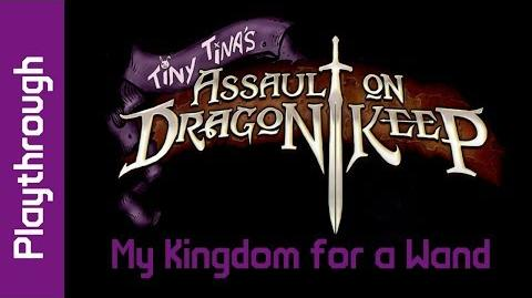 My Kingdom for a Wand