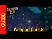 Eschaton Row Weapon Chests