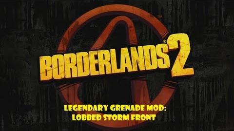 Borderlands 2 - Legendary Grenade Mod Lobbed Storm Front