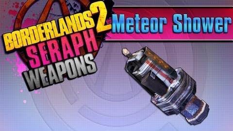 BORDERLANDS_2_*Meteor_Shower*_Seraph_Weapons_Guide!!!