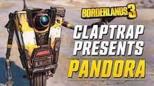 Borderlands 3 - Claptrap Presents Pandora
