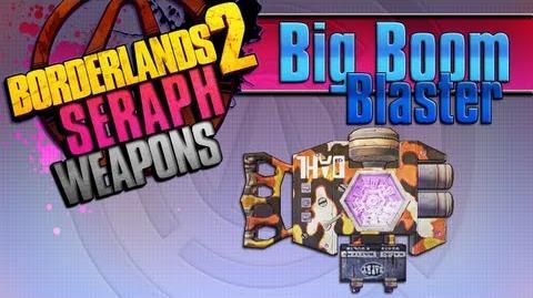 BORDERLANDS_2_*Big_Boom_Blaster*_Seraph_Weapons_Guide!!!