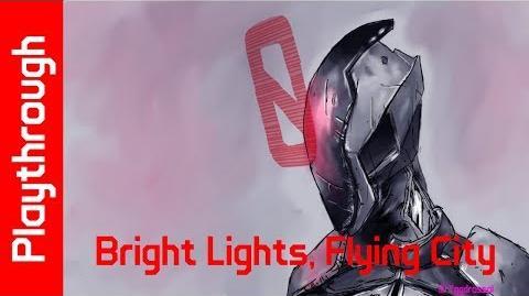 Bright Lights, Flying City