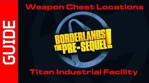 Titan Industrial Facility Chests Guide